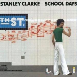 albumcoverStanleyClarke-SchoolDays