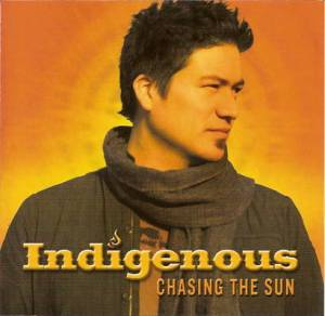 Indigenous---Chasing-The-Sun-2006-Front-Cover-22664