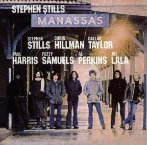 Manassas Stephen Stills – Manassas