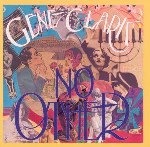 Gene-Clark-No-Other
