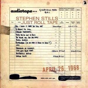 stephen_stills-just_roll_tape_1968