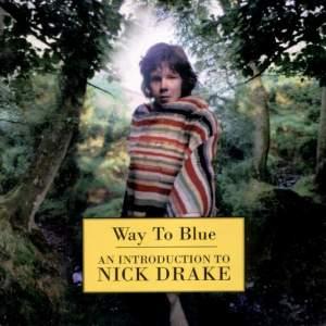 nick-drake-way-to-blue-an-introduction-to-nick-drake-cd